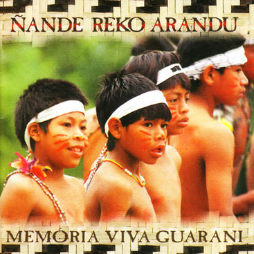 Nande-Reko-Arandu___Memoria-Viva-Guarani